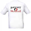 Import Muscle T-Shirt - IMSHIRT